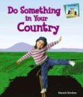 Do Something in Your Country (Do Something About It)