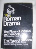 Roman Drama the Plays of Plautus and Terence