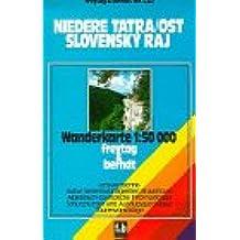 Niedere Tatra Ost-Slovensky Raj. Wanderkarte. 1 : 50 000.