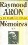 Mémoires Tome 2 par Raymond Aron