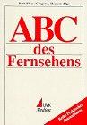 ABC des Fernsehens (Praktischer Journalismus)