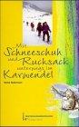 Mit Schneeschuhen und Rucksack unterwegs im Karwendel [VHS]