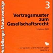 Heidelberger Musterverträge 3 zum Gesellschaftsrecht. CD-ROM für Winddows ab 3.1, NT 4