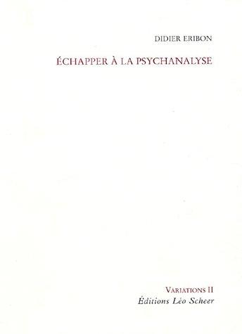 Echapper  la psychanalyse
