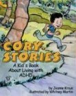 Cory Stories: A Kid's Book About Living With Adhd by Kraus, Jeanne (2005) Paperback