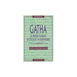 Gatha-El primer tratado de la ética de la humanidad (ESTUDIOS Y DOCUMENTOS)