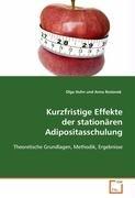 Kurzfristige Effekte der stationären Adipositasschulung: Theoretische Grundlagen, Methodik, Ergebnisse