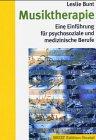 Musiktherapie: Eine Einführung für psychosoziale und medizinische Berufe (Edition Sozial)