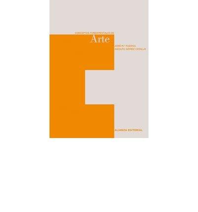 Conceptos fundamentales de Arte/ Fundamental Concepts of Art (Paperback)(Spanish) - Common