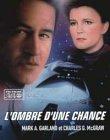 Star Trek, Voyageur, tome 7 : L'Ombre d'une chance