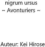 nigrum ursus: Avonturiers