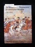 Die Kavallerie- Regimenter Friedrich des Großen 1756-1763 - (6907 946) - Limitierte und numerierte Auflage - Günter Dorn, Joachim Engelmann