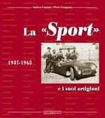 La Sport e i suoi artigiani 1937-1965. Ediz. illustrata por Andrea Curami