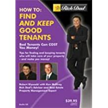 Rich Dad's - How to Find and Keep Good Tenants