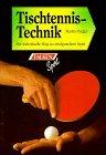 Tischtennis - Technik. Der individuelle Weg zu erfolgreichem Spiel.