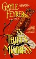 The Thief's Mistress by Gayle Feyrer (1996-08-02)
