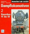 Dampflokomotiven, Bd.2, Baureihen 41 bis 59