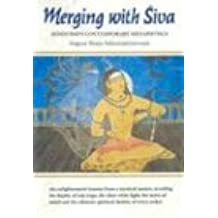 Merging with Siva: Hinduism's Contemporary Metaphysics (Master Course)