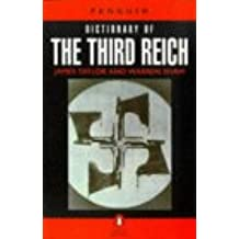 The Penguin Dictionary of the Third Reich (Penguin reference)