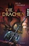 Die Drachen: Roman - Julia Conrad