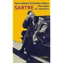 Sartre: Philosophie als Lebensform