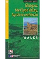 Pathfinder Glasgow, the Clyde Valley, Ayrshire & Arran: Walks (Pathfinder Guide)