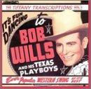 Songtexte von Bob Wills - The Tiffany Transcriptions, Volume 4