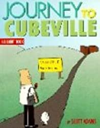 JOURNEY OF CUBEVILLE. : A Dilbert book