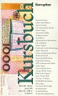 Korruption. Kursbuch, Heft 120 - Hans Magnus Enzensberger, Karl M. Michel, Ingrid Karsunke, Tilman Spengler