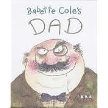Babette Cole's Dad (Babette Cole Mini Pop Up Book)