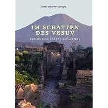 Im Schatten des Vesuv: Versunkene Städte der Antike