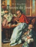 Histoire du jouet Rabecq-Maillard M.-M.