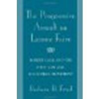 The Progressive Assault on Laissez Faire: Robert Hale and the First Law and Economics Movement by Fried, Barbara H. (2002) Paperback