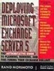 DEPLOYING MICROSOFT EXCHANGE SERVER 5