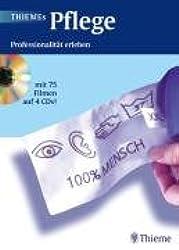 THIEMEs Pflege (mit 4 CD-ROMs; nur einbändig): Professionalität erleben. Mit 75 Filmen auf 4 CD-ROMS.