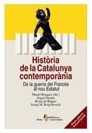 Història de la Catalunya contemporània: De la guerra del Francès al nou Estatut (BIBL UNIVERSIT)