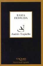 Rama desnuda (Marginales) por Andrés Trapiello