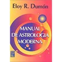 Manual de astrolog??a moderna by Eloy R. Dumon (2000-10-02)