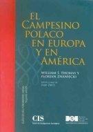El campesino polaco en Europa y en América (Clásicos del Pensamiento Social (CIS))