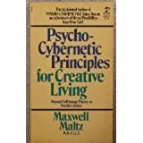 Psychocybernetic Principles for Creative Living by Maxwell Maltz (1983-03-03)