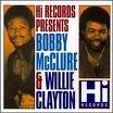 Bobby Mcclure & Willie Clay