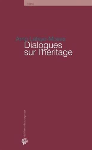 Dialogues sur l'héritage