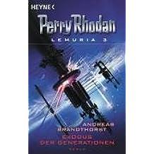 Perry Rhodan Lemuria 03. Exodus der Generationen