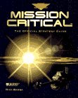Mission Critical - The Official Strategy Guide de Rick Barba