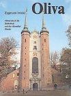 Oliva: Führer durch die Kathedrale und das ehemalige Kloster