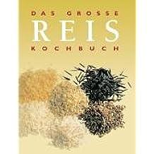 Das große Reis-Kochbuch