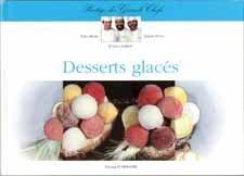 Desserts glacés par Joseph Aimar, Alain Berne, Jacques Joubert