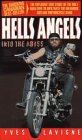 Hells Angels: Into the Abyss