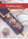 Engelszungen & Witwenküsse: Österreichische Festtagsbäckerei