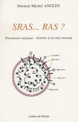 Sras... Ras ? : Pneumonie atypique : histoire d'un mal entendu par Michel Angles